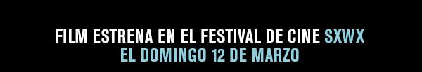 FILM ESTRENA EN EL FESTIVAL DE CINE SXWX